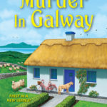[PDF] [EPUB] Murder in Galway (Home to Ireland Mystery #1) Download