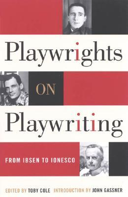 [PDF] [EPUB] Playwrights on Playwriting: From Ibsen to Ionesco Download by Toby Cole