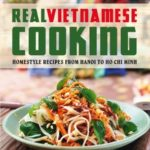 [PDF] [EPUB] Real Vietnamese Cooking Download