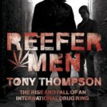 [PDF] [EPUB] Reefer Men: The Rise and Fall of a Billionaire Drug Ring Download