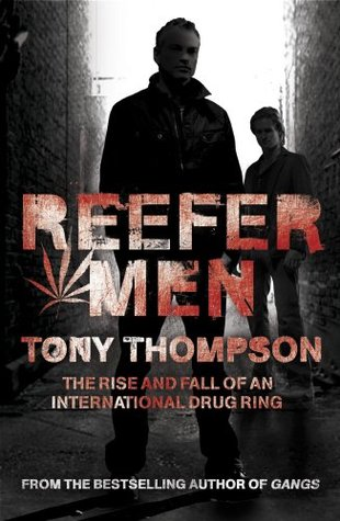 [PDF] [EPUB] Reefer Men: The Rise and Fall of a Billionaire Drug Ring Download by Tony  Thompson