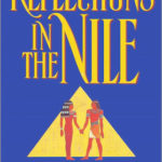 [PDF] [EPUB] Reflections in the Nile Reflections in the Nile Download