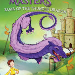 [PDF] [EPUB] Roar of the Thunder Dragon: A Branches Book (Dragon Masters #8) Download