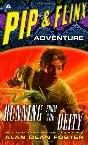 [PDF] [EPUB] Running from the Deity (Pip and Flinx #11) Download by Alan Dean Foster