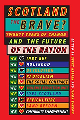 [PDF] [EPUB] Scotland the Brave? Twenty Years of Change and the Future of the Nation Download by Gerry Hassan