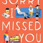 [PDF] [EPUB] Sorry I Missed You Download