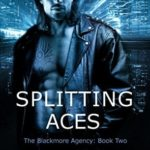 [PDF] [EPUB] Splitting Aces (The Blackmore Agency #2) Download