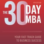 [PDF] [EPUB] The 30 Day MBA: Your Fast Track Guide to Business Success Download