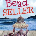 [PDF] [EPUB] The Bead Seller (Sweetfern Harbor #11) Download