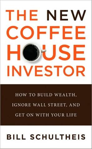 [PDF] [EPUB] The Coffeehouse Investor: How to Build Wealth, Ignore Wall Street, and Get on with Your Life Download by Bill Schultheis