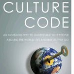 [PDF] [EPUB] The Culture Code: An Ingenious Way to Understand Why People Around the World Buy and Live as They Do Download