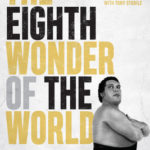 [PDF] [EPUB] The Eighth Wonder of the World: The True Story of Andr� the Giant Download