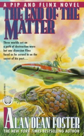[PDF] [EPUB] The End of the Matter (Pip and Flinx #4) Download by Alan Dean Foster