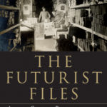 [PDF] [EPUB] The Futurist Files: Avant-Garde, Politics, and Ideology in Russia, 1905–1930 Download