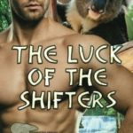 [PDF] [EPUB] The Luck of the Shifters (Grizzly Cove) (Volume 8) Download