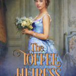 [PDF] [EPUB] The Toffee Heiress (Rare Confectionery, #2) Download
