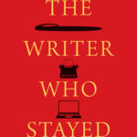 [PDF] [EPUB] The Writer Who Stayed Download