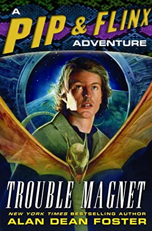 [PDF] [EPUB] Trouble Magnet (Pip and Flinx #12) Download by Alan Dean Foster
