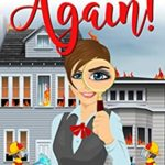 [PDF] [EPUB] Up in Flames – Again!: (A Carol Hennessey Cozy Mystery – Book 1) Download