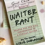 [PDF] [EPUB] Waiter Rant: Thanks for the Tip–Confessions of a Cynical Waiter Download