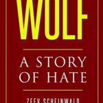 [PDF] [EPUB] Wolf: A Story of Hate Download