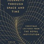 [PDF] [EPUB] 13 Journeys Through Space and Time: Christmas Lectures from the Royal Institution Download