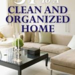 [PDF] [EPUB] 31 Days To A Clean And Organized Home: How To Organize, Clean, And Keep Your Home Spotless Download