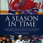 [PDF] [EPUB] A Season in Time: Super Mario, Killer, St. Patrick, the Great One, and the Unforgettable 1992-93 NHL Season Download