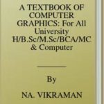 [PDF] [EPUB] A TEXTBOOK OF COMPUTER GRAPHICS: For All University BE B.TECH B.Sc M.Sc BCA MCA Students and Computer Knowledge Seekers (2020, Band 24) Download