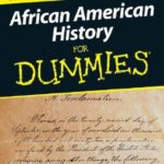 [PDF] [EPUB] African American History for Dummies Download