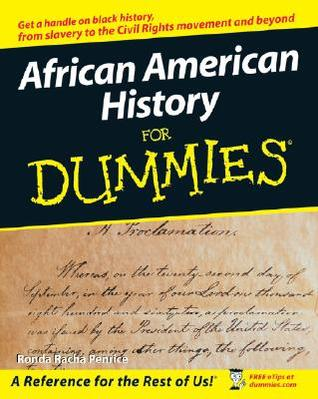 [PDF] [EPUB] African American History for Dummies Download by Ronda Racha Penrice