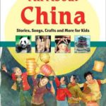 [PDF] [EPUB] All About China: Stories, Songs, Crafts and More for Kids Download