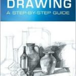 [PDF] [EPUB] An Introduction to Drawing: An Artist's Guide to Skills and Techniques Download