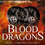 [PDF] [EPUB] Blood Dragons (Rebel Vampires, #1) Download