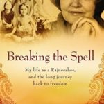 [PDF] [EPUB] Breaking the Spell: My life as a Rajneeshee, and the long journey back to freedom Download