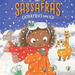 [PDF] [EPUB] Caterflies and Ice (Zoey and Sassafras, #4) Download