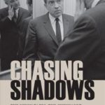 [PDF] [EPUB] Chasing Shadows: The Nixon Tapes, the Chennault Affair, and the Origins of Watergate Download
