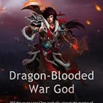 [PDF] [EPUB] Dragon-Blooded War God: Volume 7 Download