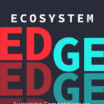 [PDF] [EPUB] Ecosystem Edge: Sustaining Competitiveness in the Face of Disruption Download