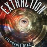 [PDF] [EPUB] Extraction (Extraction, #1) Download