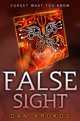 [PDF] [EPUB] False Sight (False Memory, #2) Download by Dan Krokos