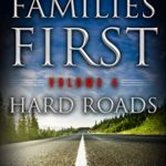[PDF] [EPUB] Families First: A Post Apocalyptic Next-World Series Volume 4 Hard Roads Download