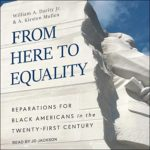[PDF] [EPUB] From Here to Equality: Reparations for Black Americans in the Twenty-First Century Download