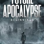 [PDF] [EPUB] Future Apocalypse: A Time Travel Series (Beginnings Book 1) Download