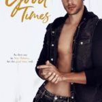 [PDF] [EPUB] Good Times (French Quarter Collection #4) Download