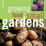 [PDF] [EPUB] Growing Food in Small Gardens Download