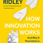 [PDF] [EPUB] How Innovation Works: Serendipity, Energy and the Saving of Time Download
