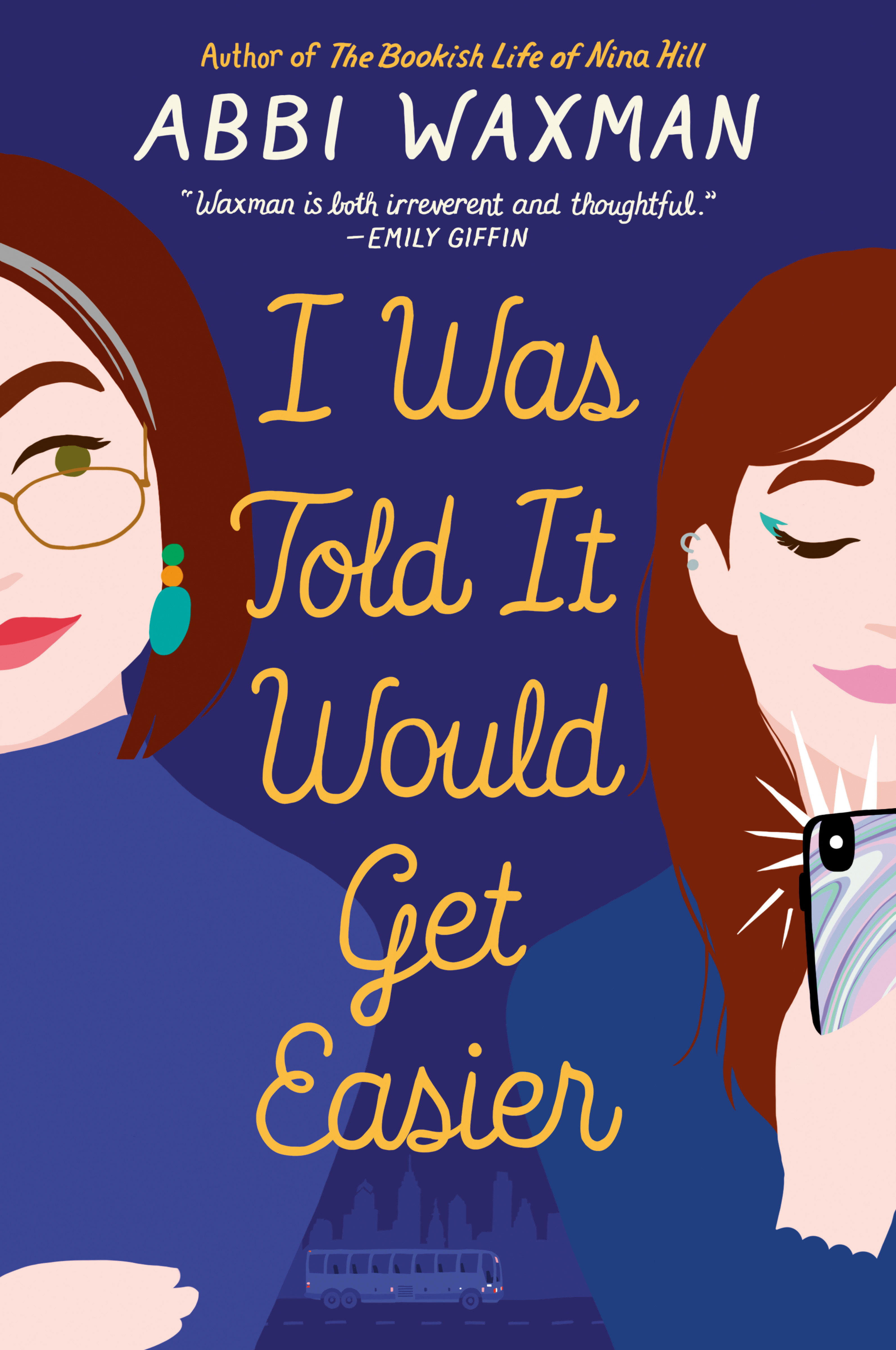 [PDF] [EPUB] I Was Told It Would Get Easier Download by Abbi Waxman