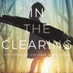 [PDF] [EPUB] In The Clearing Download