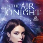 [PDF] [EPUB] In the Air Tonight (Sisters of the Craft, #1) Download